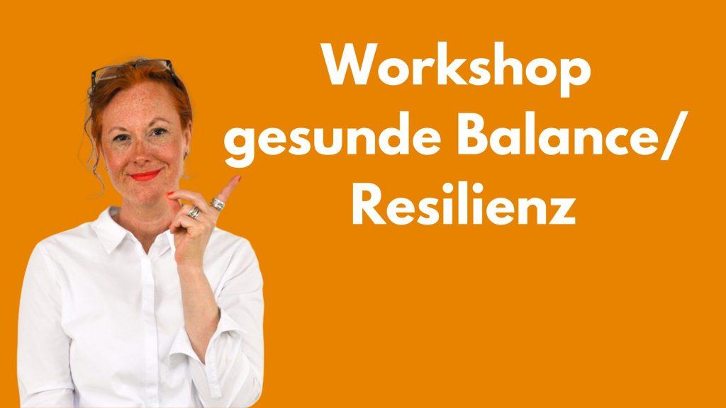 Mein Angebot: 3 Stunden ganz praxisorientiert Resilienz finden