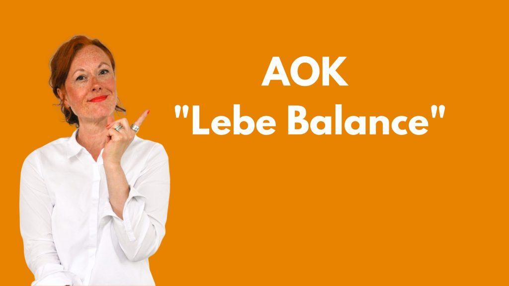 Lebe-Balance-Kurs - exklusiv für AOK-Versicherte