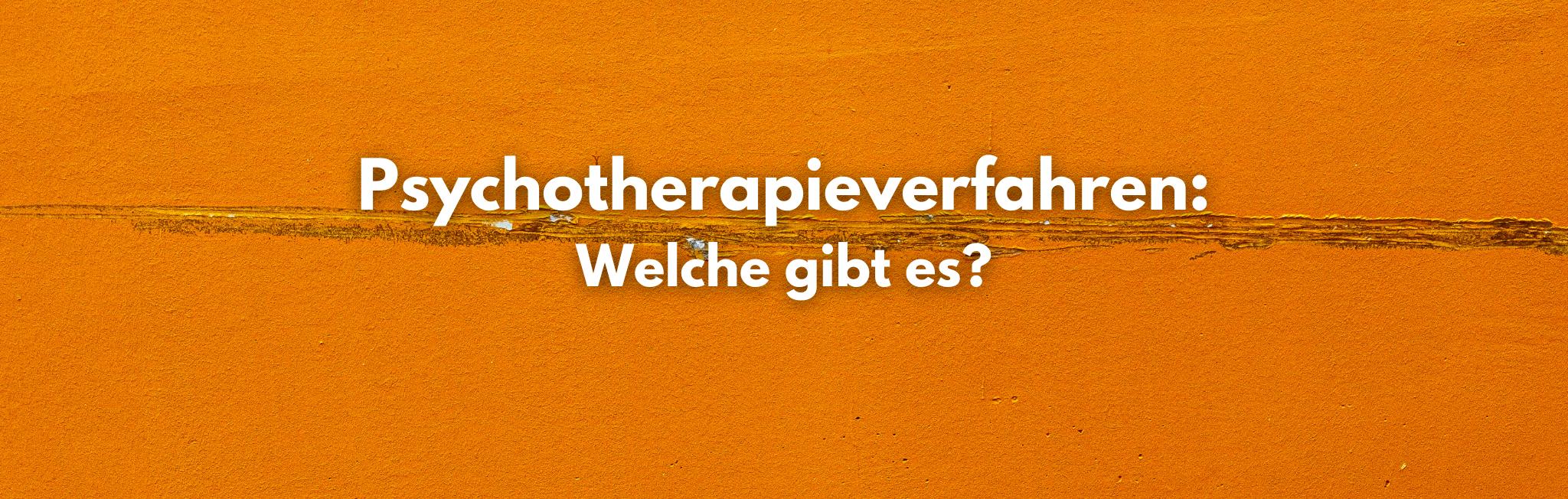 Psychotherapieverfahren: Welche gibt es?