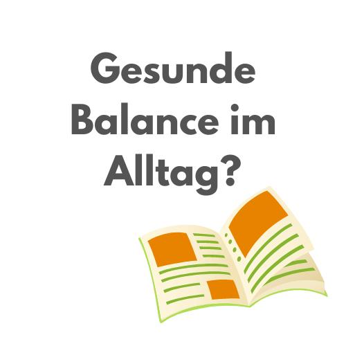 """Hier entlang zum Artikel """"Gesunde Balance im Alltag?"""""""