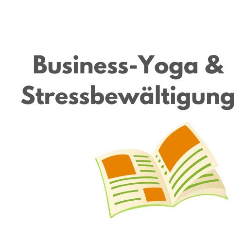 """Hier entlang zum Artikel """"Business-Yoga & Stressbewältigung"""""""