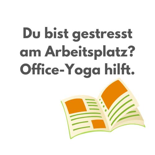 "Hier entlang zum Artikel ""Du bist gestresst am Arbeitsplatz? Office-Yoga hilft."""