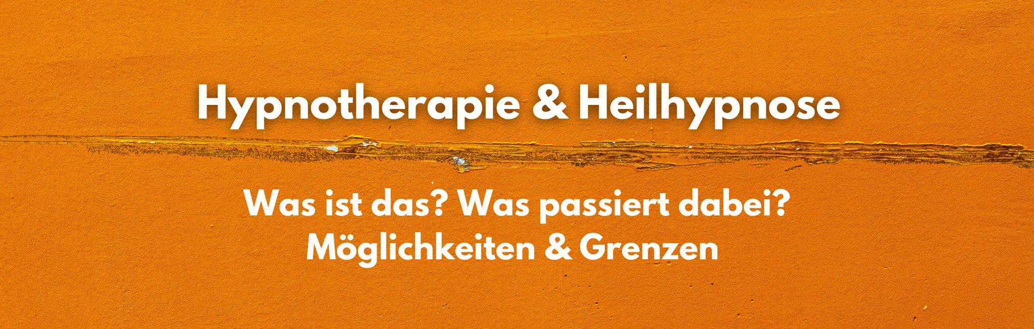 Hypnotherapie und Heilhypnose: Was ist das?!