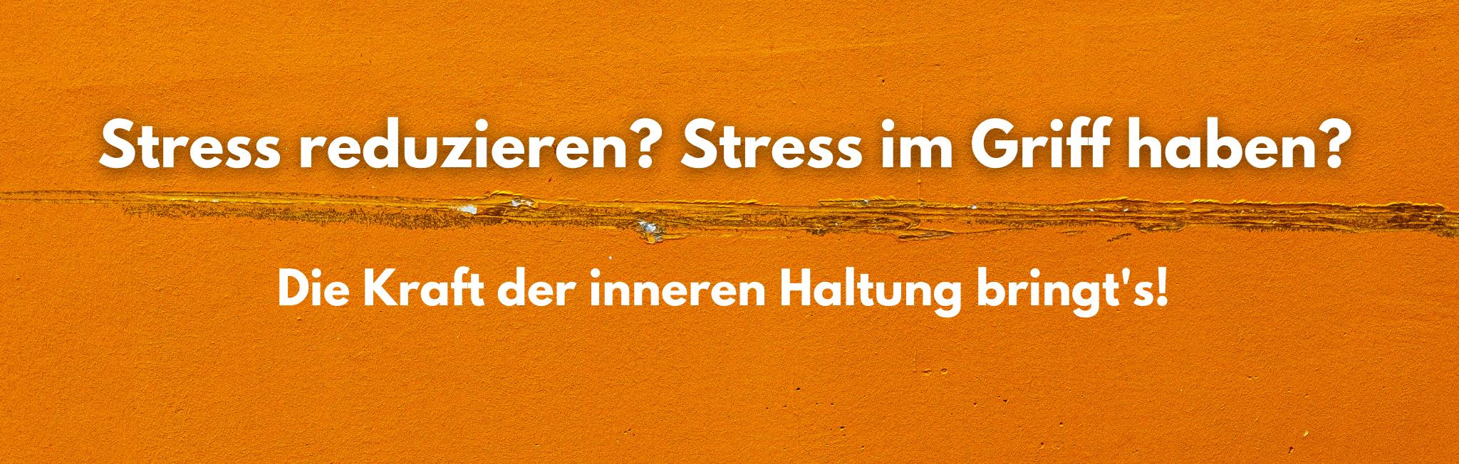 Wie die innere Haltung hilft, Stress zu reduzieren, erfährst du hier.