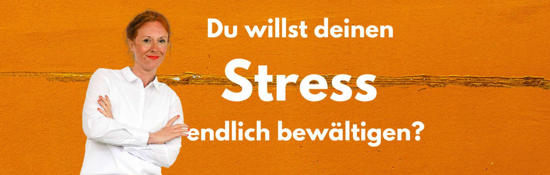 Stress bewältigen mit Julia, der Stress-Expertin